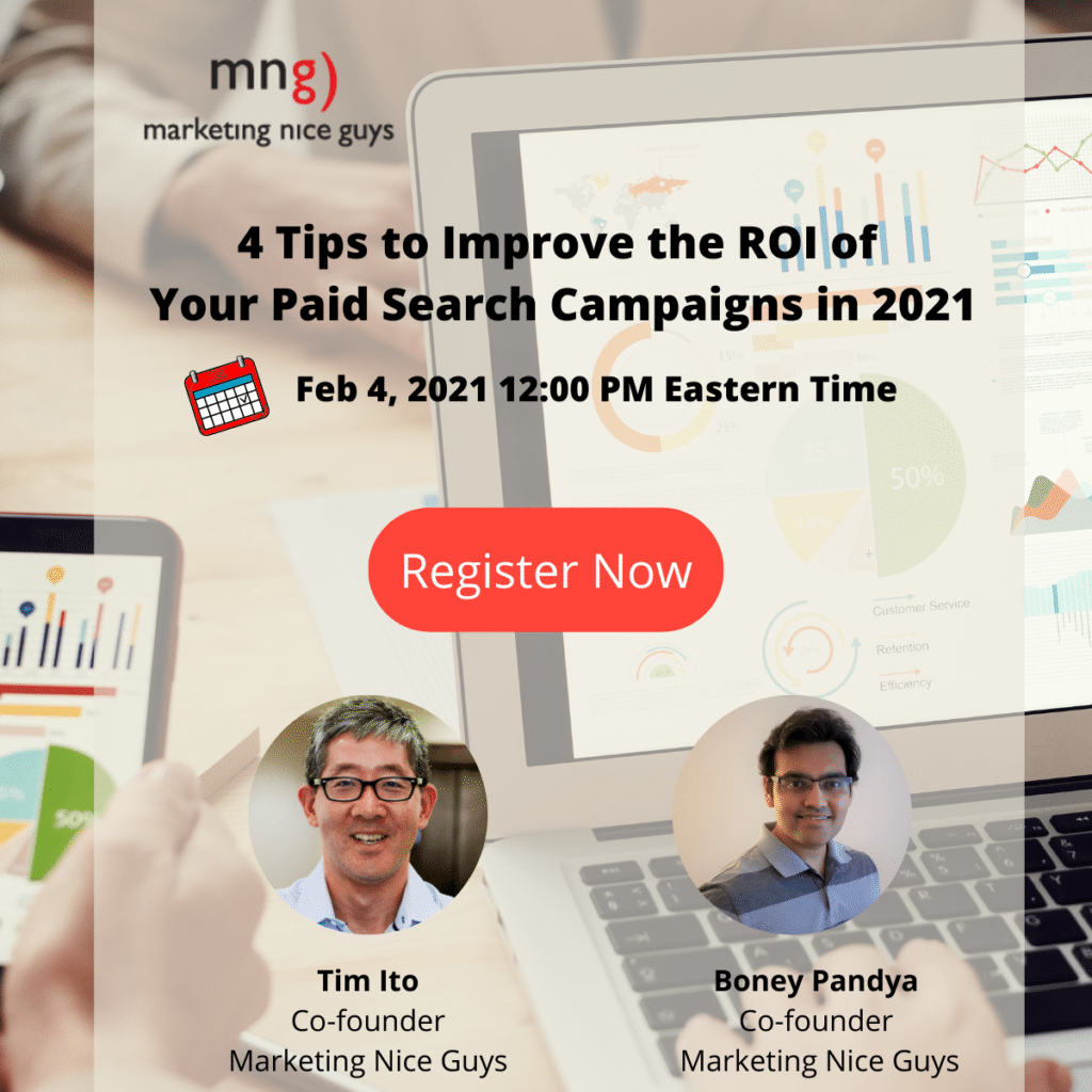 We will host a free webinar on the topic of 4 tips to improving the ROI of your paid search campaigns.
