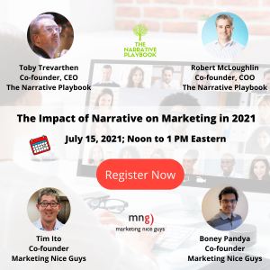Our free MNG Webinar on July 21, 2021 will be on the topic of The Impact of Narrative on Marketing in 2021.